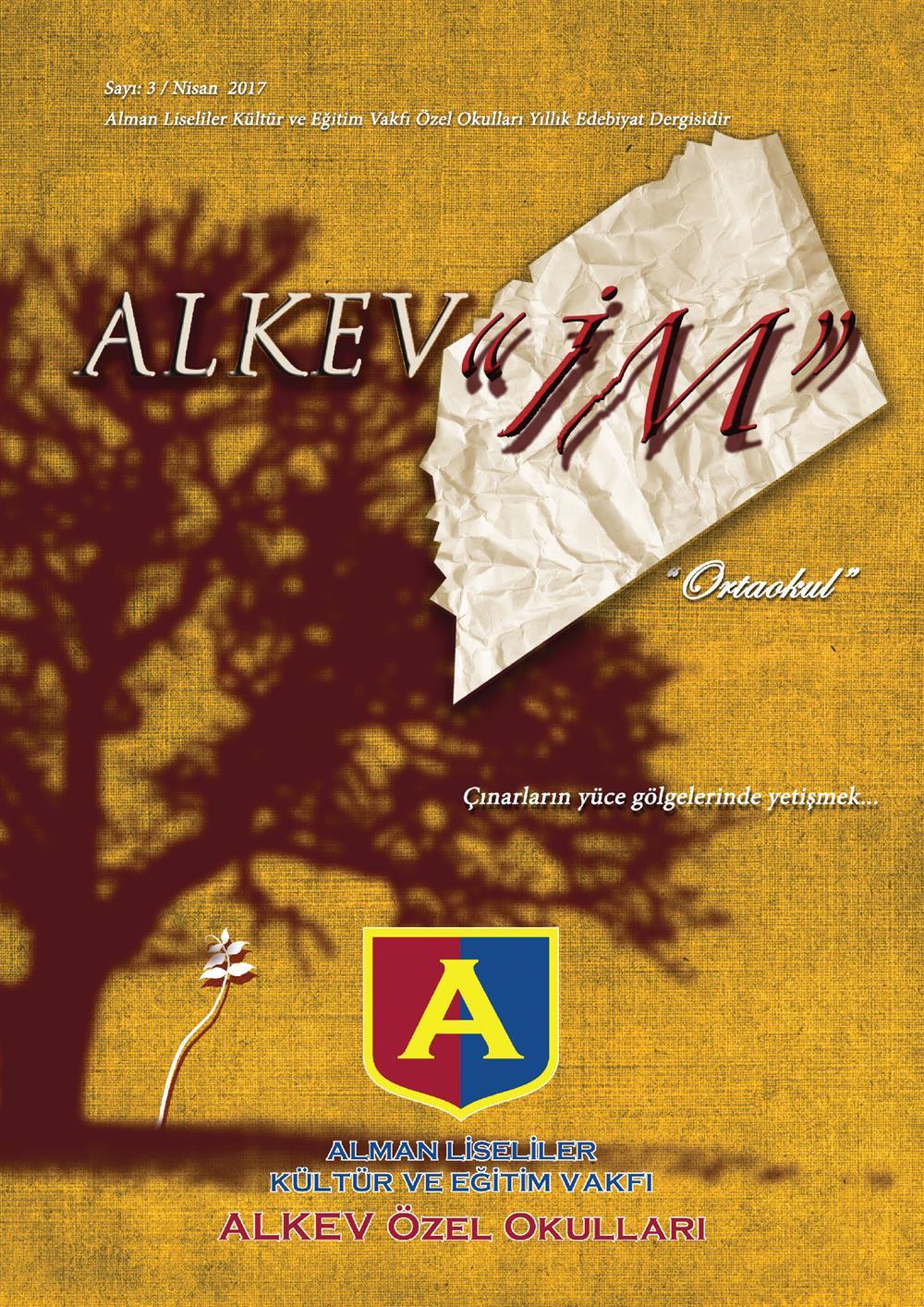 ALKEV'İM' Sayı: 3 / Nisan 2017