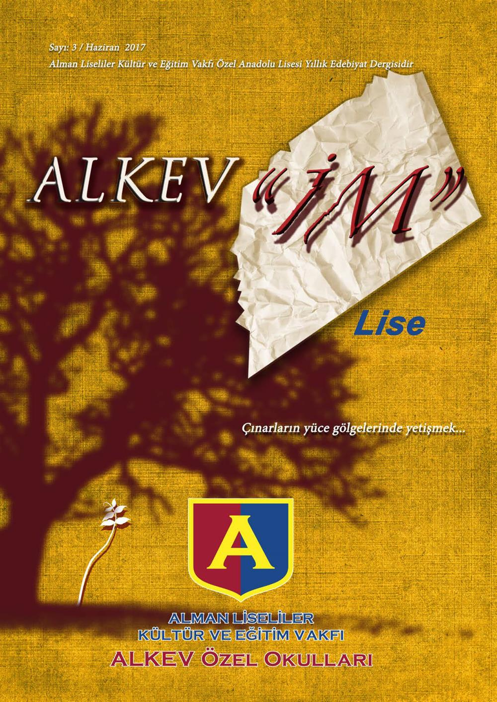 ALKEV'İM' Lise - Sayı: 3 / Haziran 2017