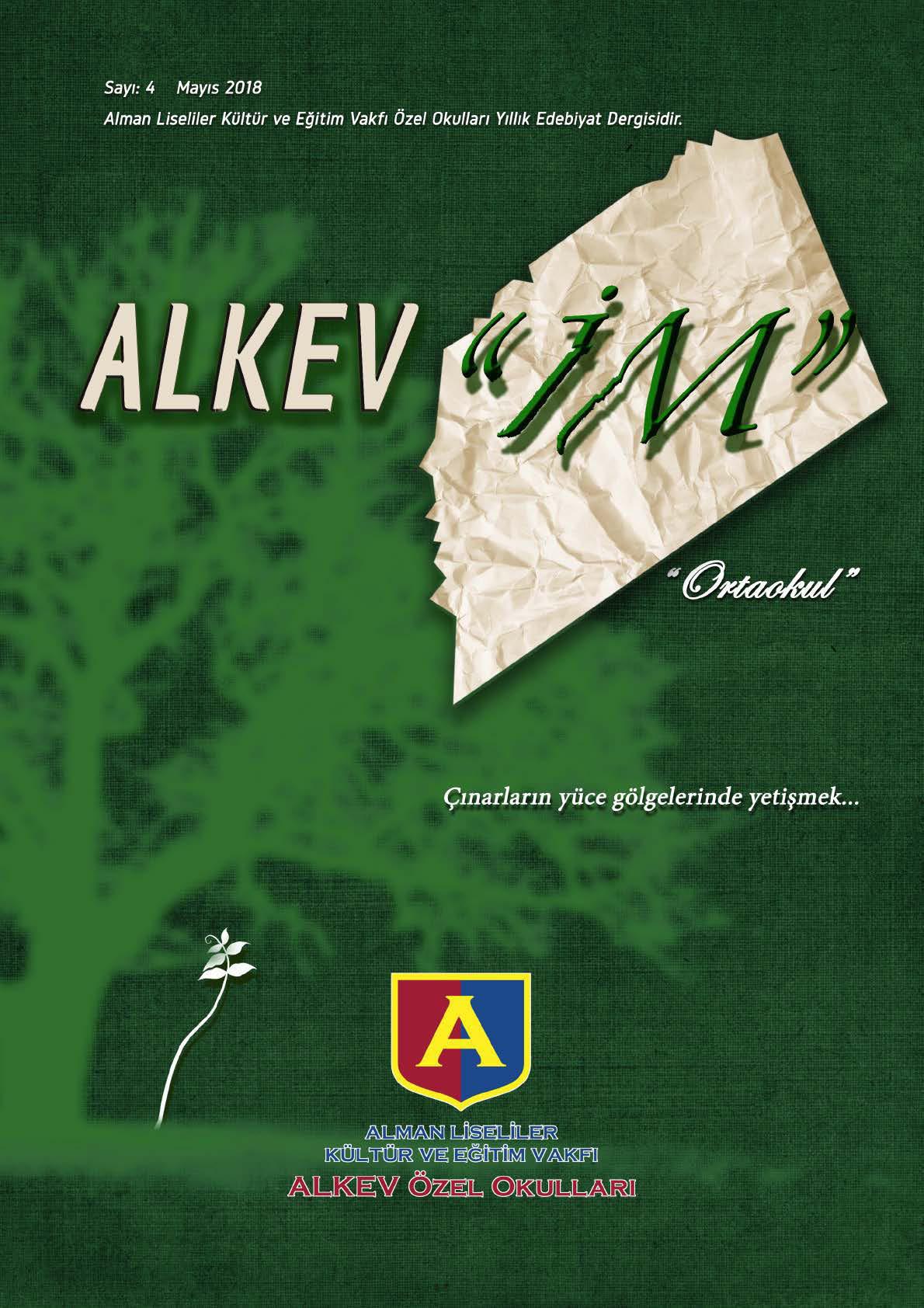 ALKEV'İM' Ortaokul - Sayı: 4 / Mayıs 2018