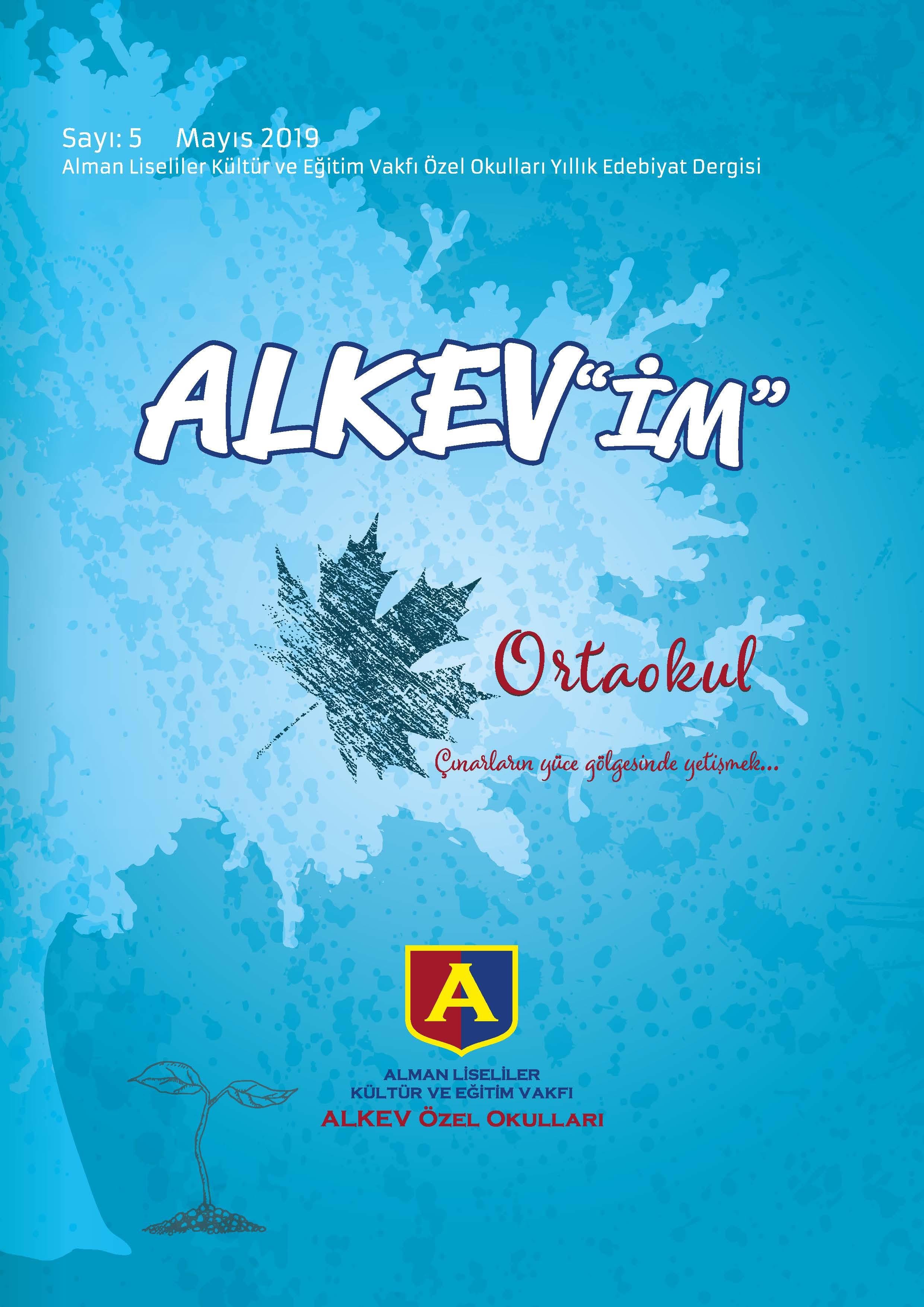 ALKEV'İM' Ortaokul - Sayı: 5 / Mayıs 2019