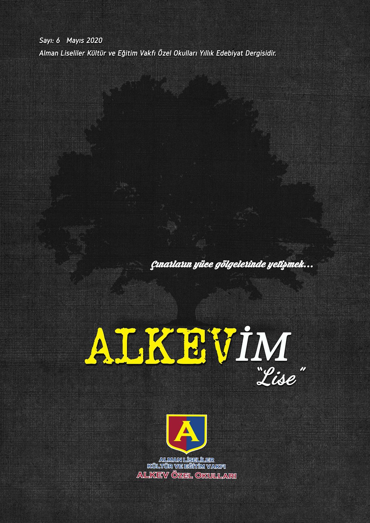 ALKEV'İM' Lise - Sayı: 6 / Mayıs 2020