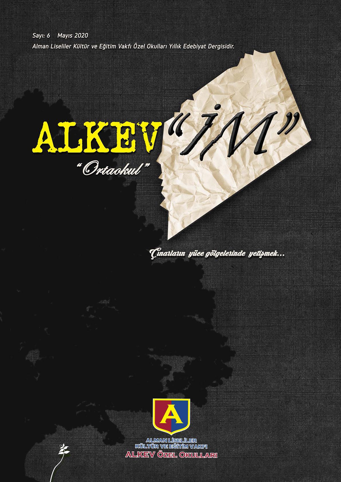 ALKEV'İM' Ortaokul - Sayı: 6 / Mayıs 2020