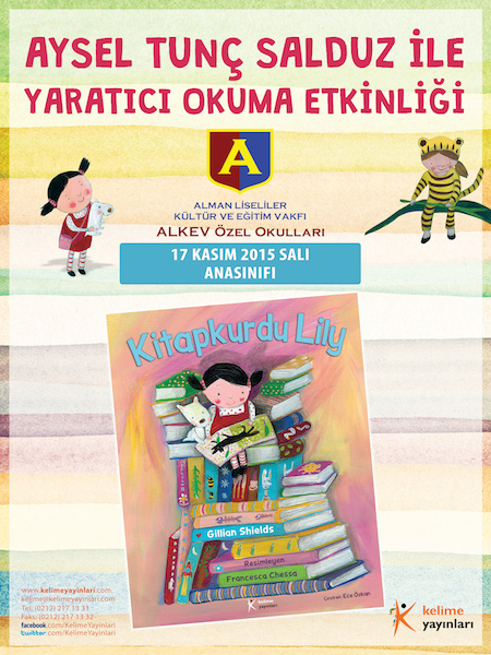 KÜTÜPHANE ATÖLYESİ: Kitapkurdu Lily Yaratıcı Okuma Etkinliği