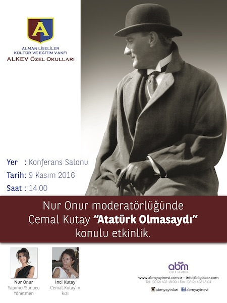 """Tarihi Yazan Adam Cemal KUTAY """"ATATÜRK OLMASAYDI"""" Konulu Panel"""